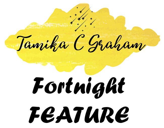 Tamika C Graham Fortnight Feature